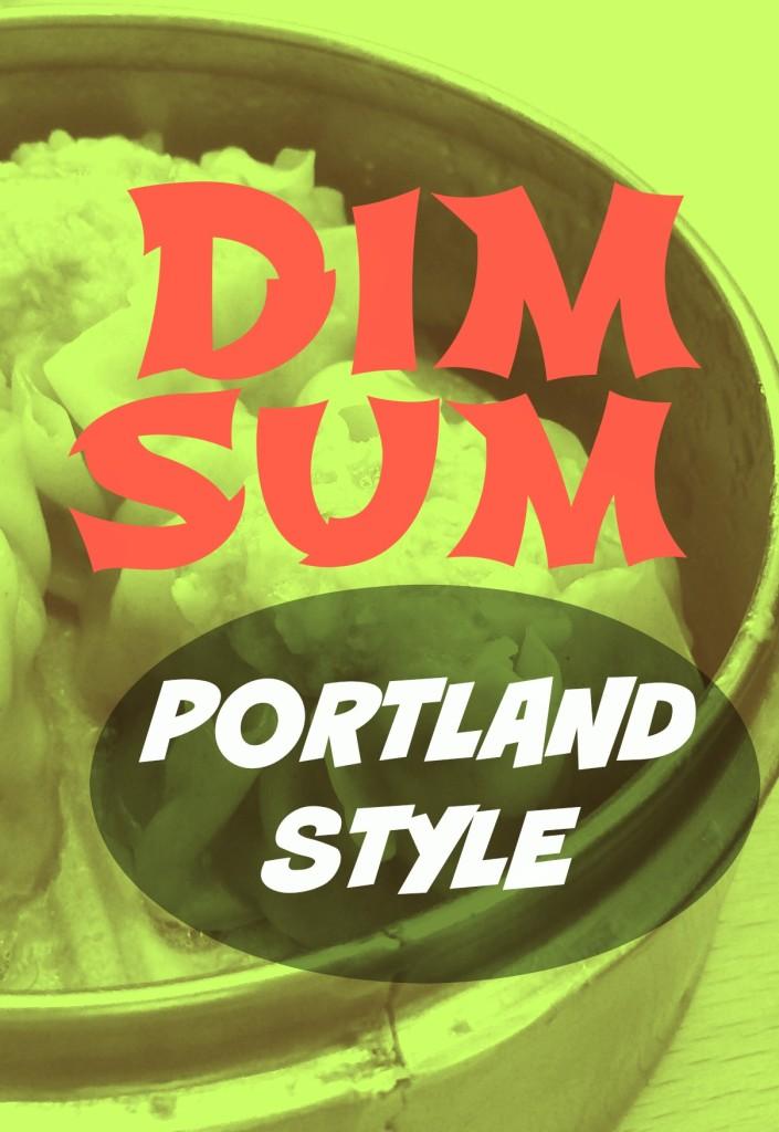 A popular Portland, OR restaurant launches a new take on Dim Sum.  kristidoespdx.com