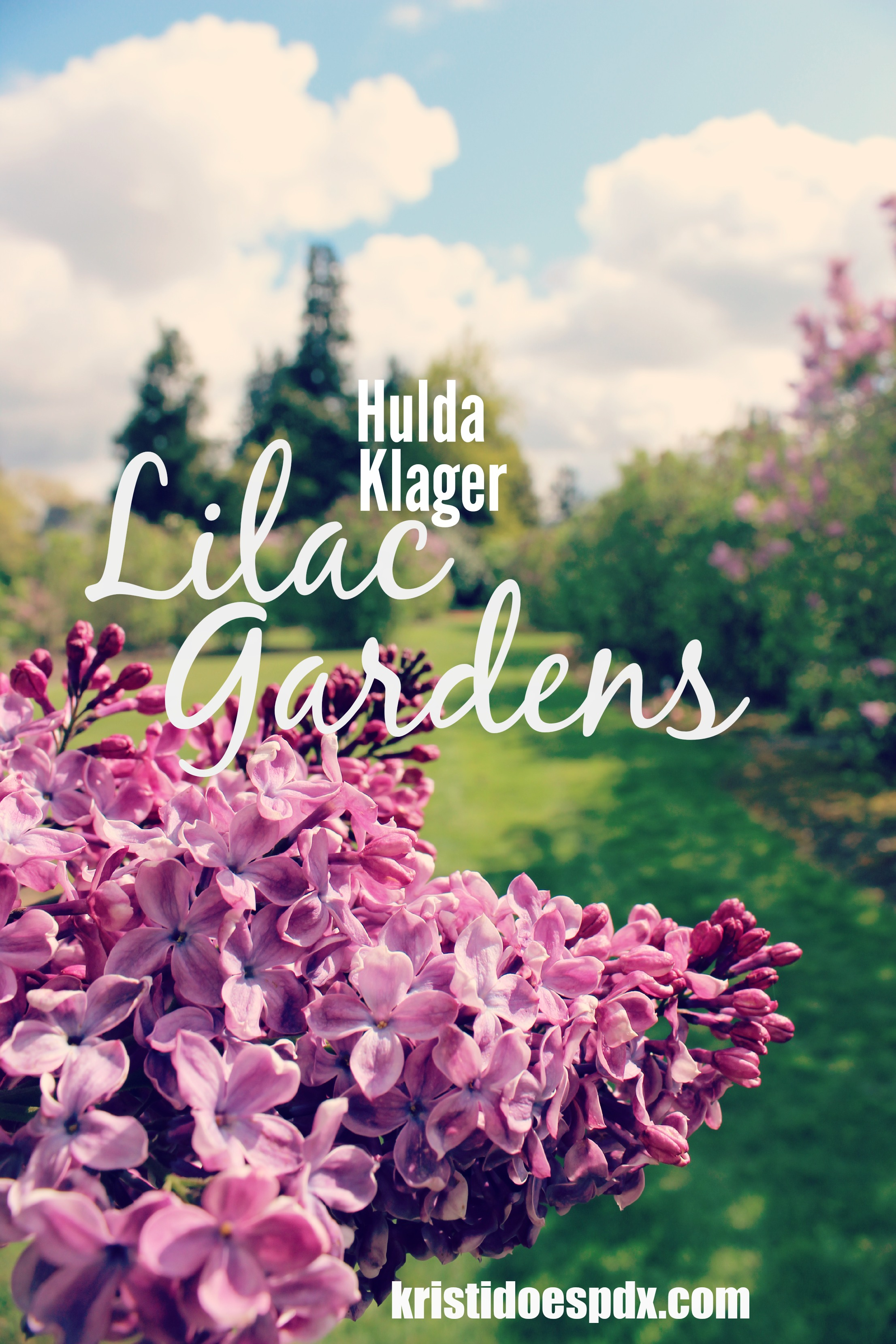 Hulda Klager Lilac Gardens Kristi Does Pdx Adventures