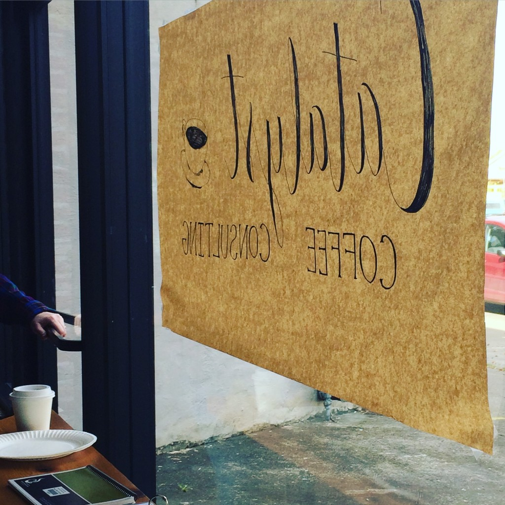 Catalyst coffee sign