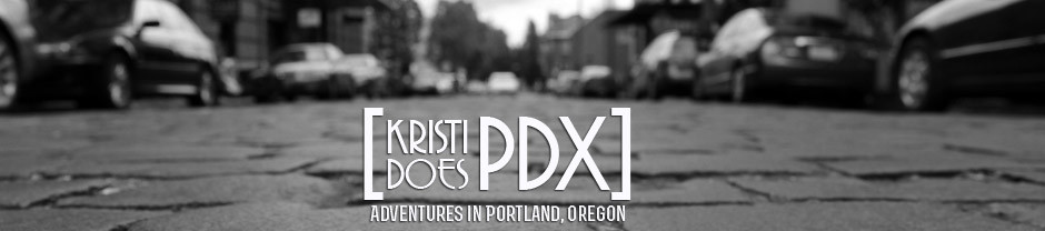 Kristi Does PDX: Adventures in Portland, OR